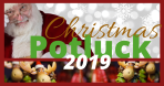 Christmas Potluck & Santa! – coming Dec 8th, 2019 at 5:00