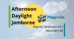 Afternoon Daylight Jamboree Nov 9