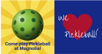 Come play Pickleball at Magnolia!